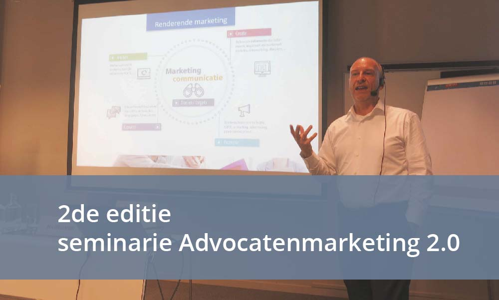 Advocatenmarketing 2-0- Leuven 5 oktober 2016